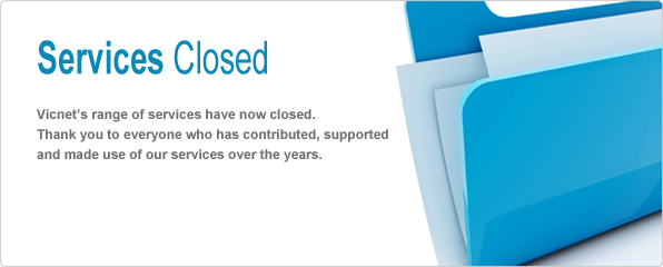 Vicnet's Range of services have now closed. Thank you to everyone who has contributed and made use of our services over the years.